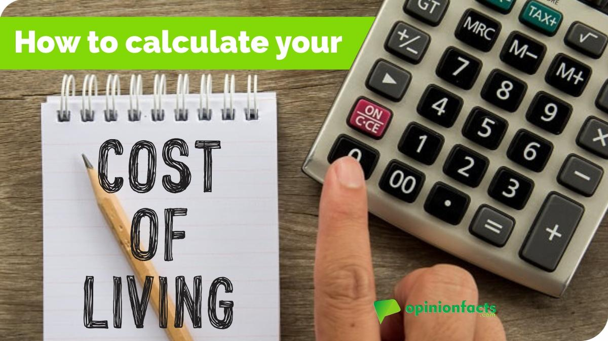 How to calculate your cost of living