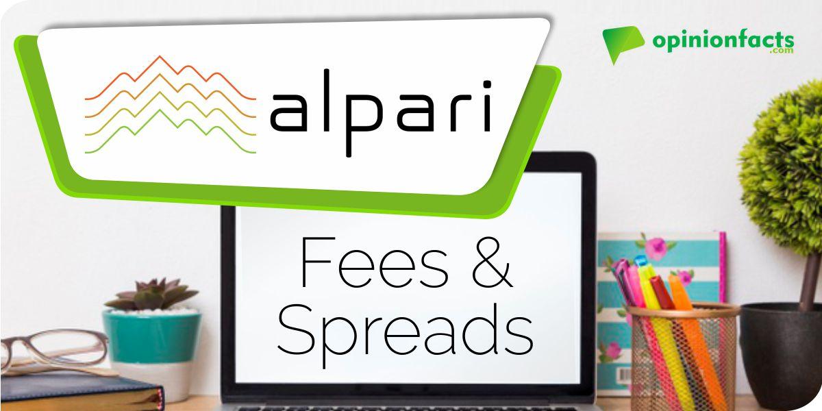 Alpari - Fees & Spreads
