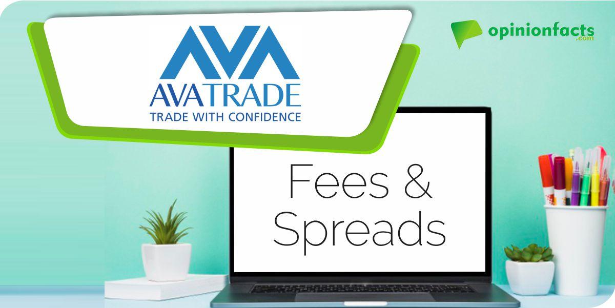 AvaTrade - Fees & Spreads