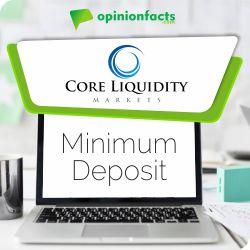 Core Liquidity - Minimum Deposit