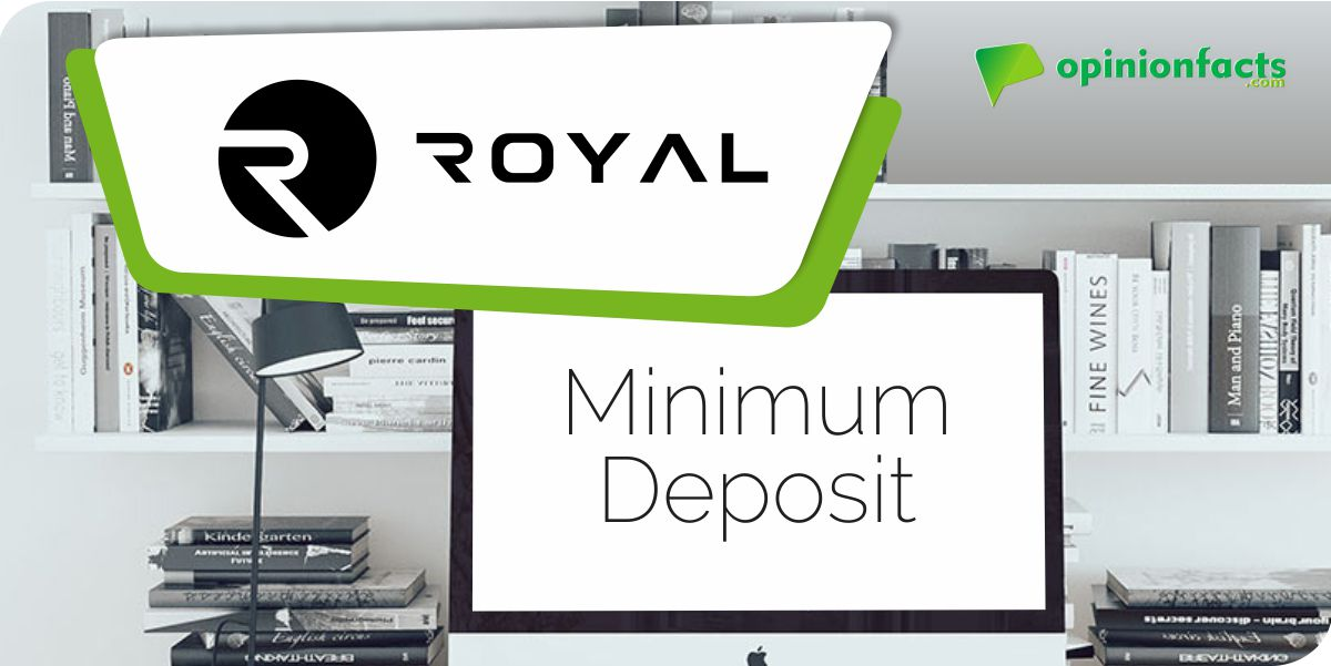 RoyalOne - Minimum Deposit